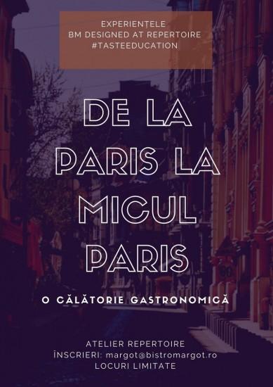 De la Paris la Micul Paris: o călătorie gastronomică
